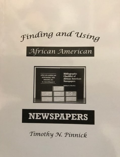 Image for Finding and Using African American Newspapers