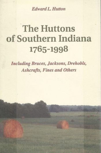 Image for The Huttons of Southern Indiana 1765-1998