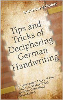 Tips & Tricks of Deciphering German Handwriting